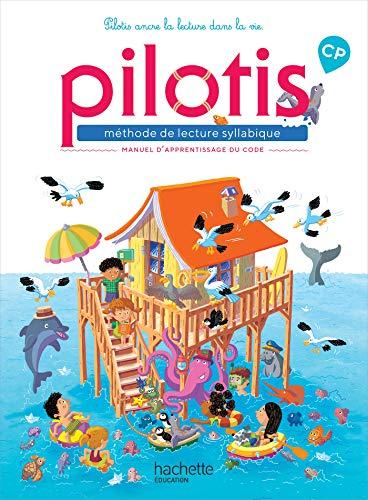 Lecture CP - Collection Pilotis - Manuel de code - Edition 2019 par  Delphine Grasset