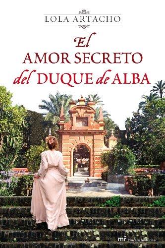 El Amor Secreto Del Duque De Alba descarga pdf epub mobi fb2