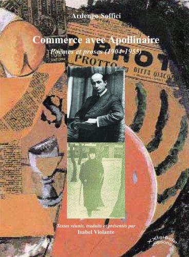 Commerce avec Apollinaire, Pomes et proses (1904-1955)