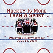 Hockey Is More Than A Sport (English Edition)