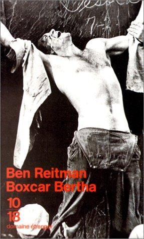Boxcar Bertha : Une autobiographie par Hubert Ben Kemoun, Bertha Thompson
