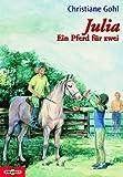 Julia - Ein Pferd für zwei