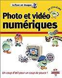 Telecharger Livres Photo et video numeriques (PDF,EPUB,MOBI) gratuits en Francaise