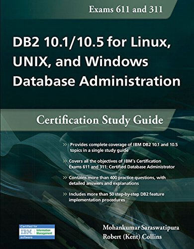 DB2 10.1/10.5 for Linux, UNIX, and Windows Database Administration: Certification Study Guide by Mohankumar Saraswatipura (2015-08-06) par Mohankumar Saraswatipura;Robert Collins