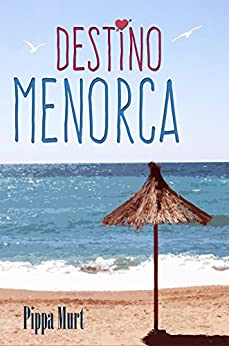 Destino Menorca de [Murt, Pippa]