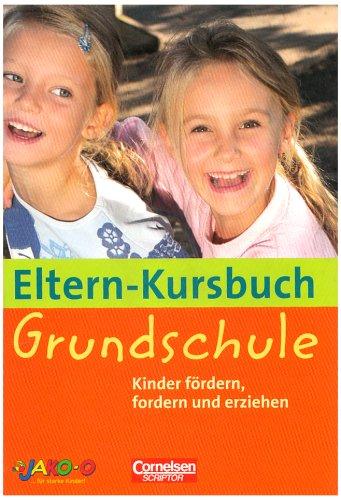 Buchseite und Rezensionen zu 'Eltern-Kursbuch: Grundschule. Kinder fördern, fordern und erziehen' von Dr. Horst Bartnitzky