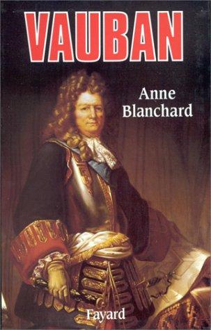 Vauban par Anne Blanchard