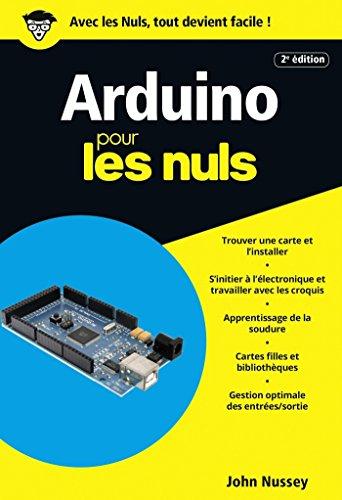 Arduino pour les Nuls poche, 2e édition (POCHE NULS) par John NUSSEY