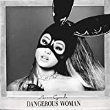 Dangerous Woman [Clean]