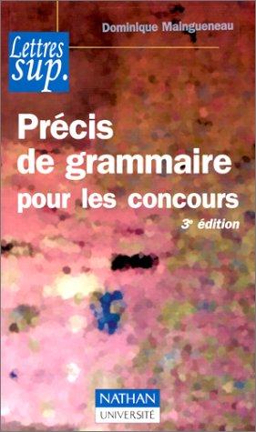 Précis de grammaire pour les concours par Dominique Maingueneau