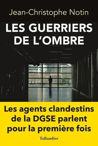 LES GUERRIERS DE L'OMBRE par Notin Jean Christoph