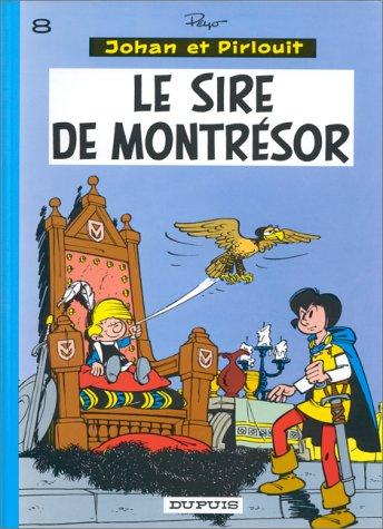 Johan et Pirlouit, tome 8 : Le sire de Montrésor