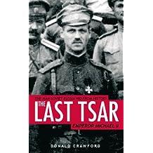 The Last Tsar: Emperor Michael II (English Edition)
