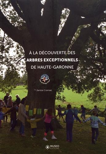 A la découverte des arbres exceptionnels de Haute-Garonne
