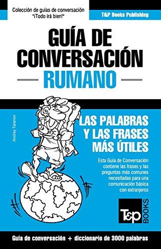 Guía de Conversación Español-Rumano y Vocabulario Temático de 3000 Palabras por Andrey Taranov