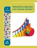 Matemáticas aplicadas a las Ciencias Sociales I 1º Bachillerato (LOMCE) - 9788490785041