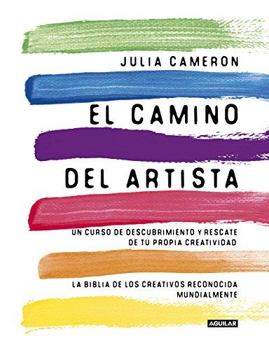 El camino del artista por Julia Cameron