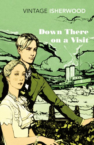 Down There on a Visit (Vintage Classics) par Christopher Isherwood