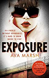 Exposure: The Most Provocative Thriller You'll Read All Year