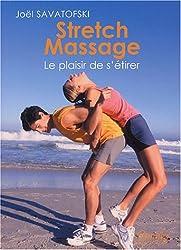Stretch massage : Le plaisir de s'étirer