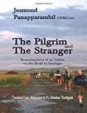 The Pilgrim and the Stranger: Reminiscences of an Indian on the Road to Santiago