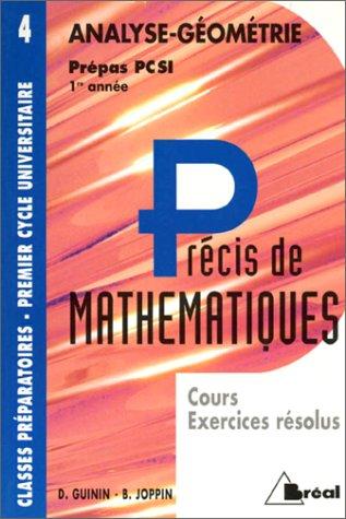 Précis de mathématiques, tome 4 : Analyse et géométrie, Prépas PC SI - 1re année