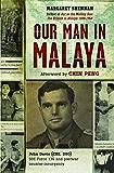 Our Man in Malaya