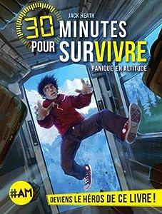 """Afficher """"30 minutes pour survivre<br /> Panique en altitude"""""""