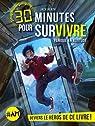 30 minutes pour survivre, tome 1 : Panique en altitude par Heath