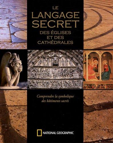 Le langage secret des églises et des cathédrales : Comprendre la symbolique des bâtiments sacrés par Richard Stemp