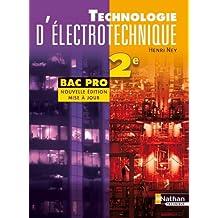 Technologie d'éléctrotechnique 2e Pro Bac Pro ELEEC