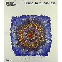 Bruno Taut, 1880-1938