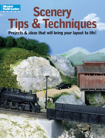 Scenery Tips and Techniques from Model Railroader Magazine