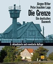 Die Grenze. Ein deutsches Bauwerk