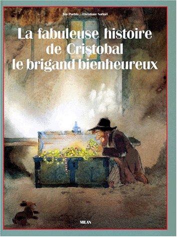 """<a href=""""/node/2441"""">La fabuleuse histoire de Cristobal le brigand bienheureux</a>"""