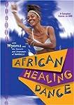 African Healing Dance [Import anglais]