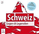Schweiz - Lesung ausgewählter Sagen der Alpenrepublik. Ländersagen 1