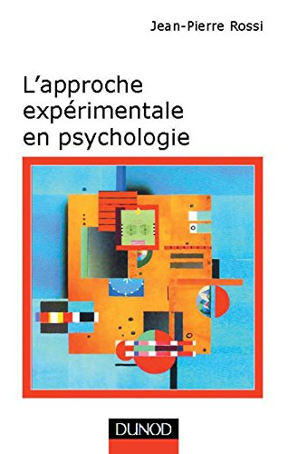L'approche exprimentale en psychologie - 7me dition