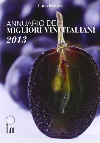 Annuario dei migliori vini italiani 2013