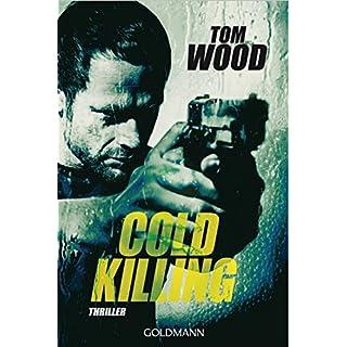 Cold Killing: Victor 6 - Thriller