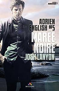 Adrien English, tome 5 : Marée noire  par Josh Lanyon