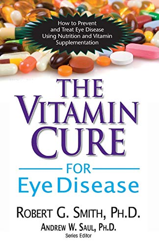 Basic-vitamine Vitamin (The Vitamin Cure for Eye Disease: How to Prevent and Treat Eye Disease Using Nutrition and Vitamin Supplementation)