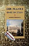 Der Franke - Ewig in Stein von Klaus Haidukiewitz