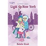 Light Up New York (Faithgirlz / Glimmer Girls)