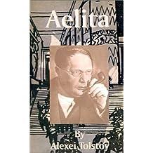 Aelita by Alexei Tolstoy (2001-07-01)