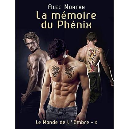 La Mémoire du Phénix: Le Monde de l'Ombre 2