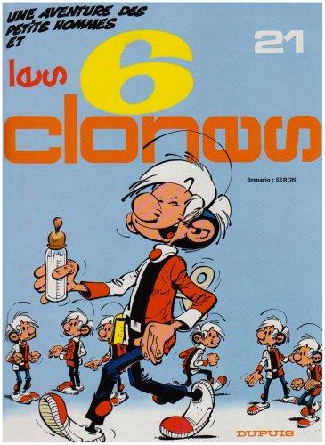 Les Petits Hommes, tome 21, Les 6 clones