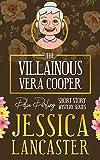 The Villainous Vera Cooper (Delia Darling Mystery Book 5) (English Edition)