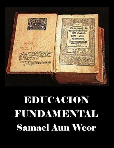 Educacion Fundamental ( comentado ) por Samael Aun Weor