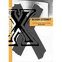 [(Design Literacy : Understanding Graphic Design)] [By (author) Steven Heller] published on (September, 2004)